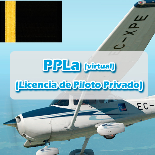 Licencia de Piloto Privado Virtual (PPLa)